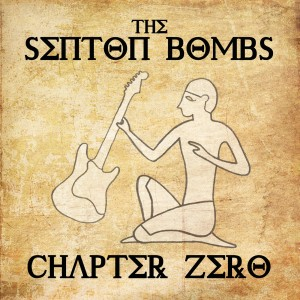 The Senton Bombs album Chapter Zero