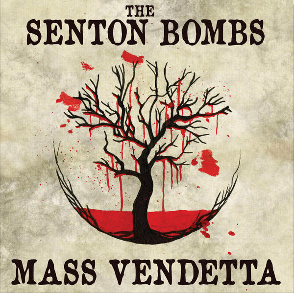The Senton Bombs Mass Vendetta