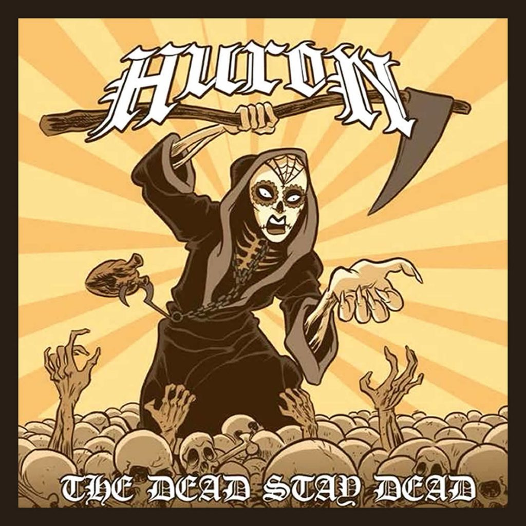 Huron the dead stay dead for bandcamp