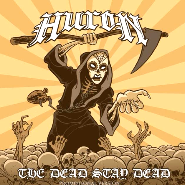 Metal album release The Dead Stay Dead by Huron Holier Than Thou Records