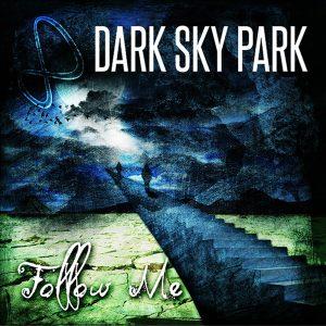 Dark Sky Park Follow Me EP