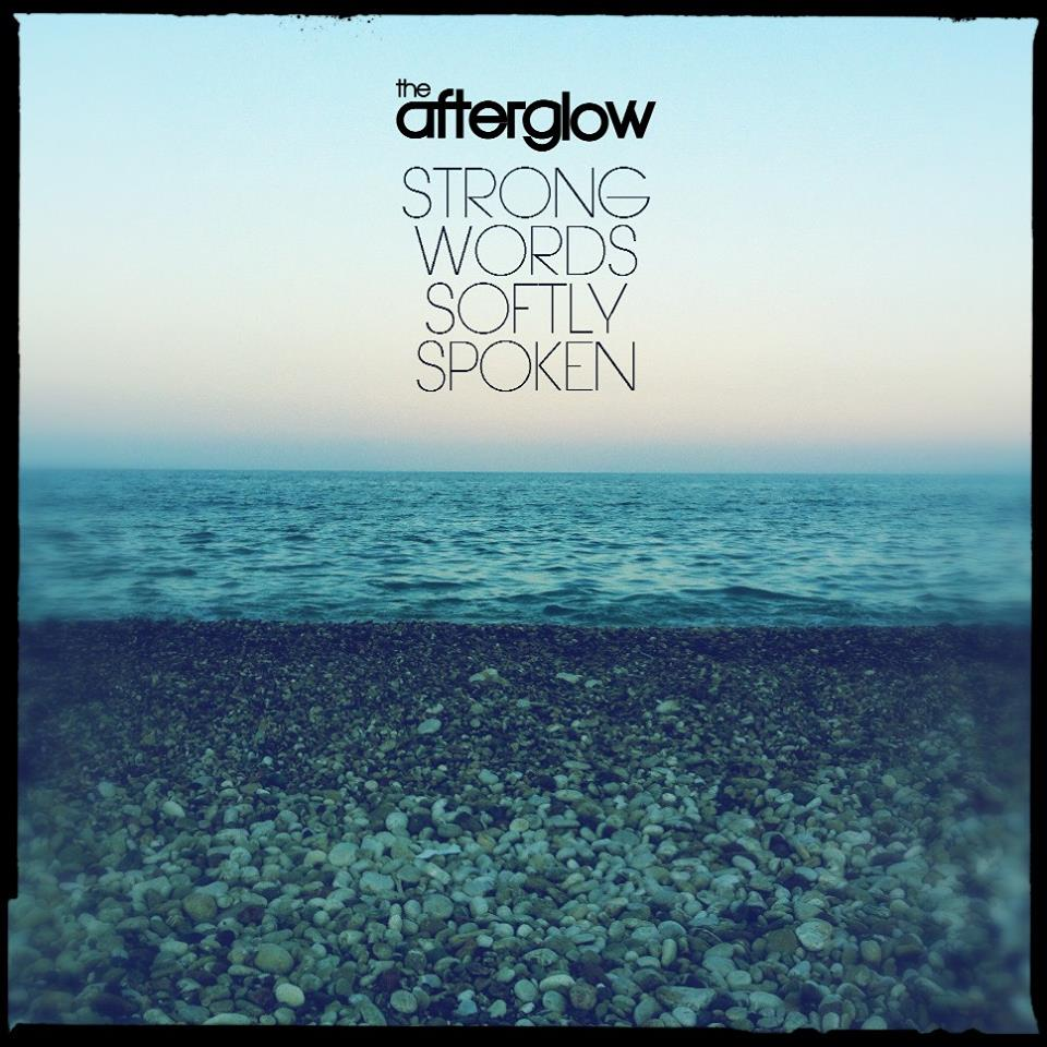 The Afterglow Strong Wards Softly Spoken