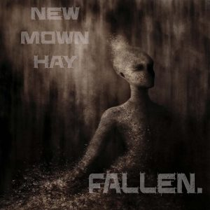 New Mown Hay Fallen Holier Than Thou Records
