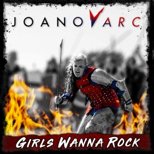 JOANovARC Girls Wanna Rock Holier Than Thou Records