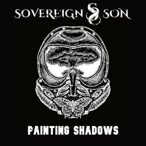 Painting Shadows by Sovereign Son
